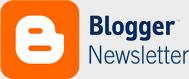 Blogger Newsletter